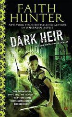 Dark Heir : A Jane Yellowrock Novel - Faith Hunter