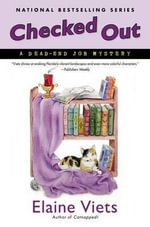 Checked Out : A Dead-End Job Mystery - Elaine Viets