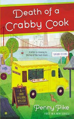 Death of a Crabby Cook : A Food Festival Mystery - Penny Pike