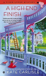 A High-End Finish : Fixer-Upper Mystery - Kate Carlisle