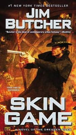 Skin Game : A Novel of the Dresden Files - Jim Butcher