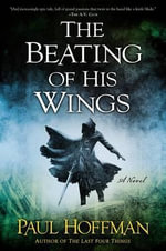 The Beating of His Wings - Professor of Philosophy Paul Hoffman