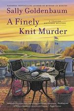 A Finely Knit Murder : A Seaside Knitters Mystery - Sally Goldenbaum