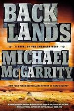 Backlands : A Novel of the American West - Michael McGarrity