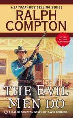 The Evil Men Do - Ralph Compton