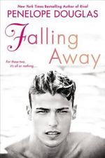 Falling Away : The Fall Away Series - Penelope Douglas