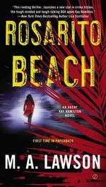 Rosarito Beach : A Kay Hamilton Novel - M. A. Lawson