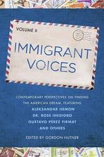 Immigrant Voices, Volume 2 - Professor of English Gordon Hutner