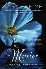 The Master : The Submissive Series - Tara Sue Me