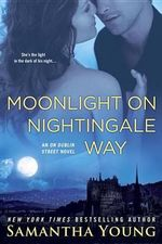 Moonlight on Nightingale Way : An on Dublin Street Novel - Samantha Young