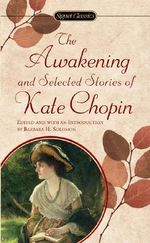 The Chopin Kate : Awakening and Selected Stories (Sc) - Kate Chopin