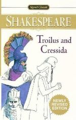 Troilus & Cressida : The Cambridge Dover Wilson Shakespeare - William Shakespeare