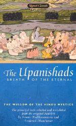 Upanishads : Breath of the Eter - Swami; et al Prabhavananda