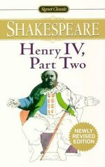 Henry IV, Part Two : Signet Classics (Paperback) - William Shakespeare