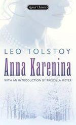 Anna Karenina : Signet Classics - Leo Tolstoy