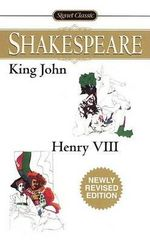 King John/Henry VIII : 2 in 1 - William Shakespeare
