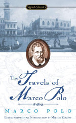 The Travels of Marco Polo : Signet Classics (Paperback) - Marco Polo