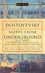 Notes from the Underground : 150th Anniversary Edition - Dostoyevsky Fyodor