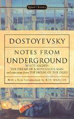 Notes from the Underground : 150th Anniversary Edition - Dostoyevsky Fyodor