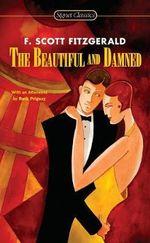 The Beautiful and Damned : Signet Classics (Paperback) - F Scott Fitzgerald