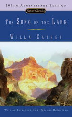 The Song of the Lark : Signet Classics (Paperback) - Willa Cather