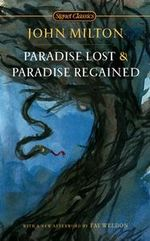Paradise Lost and Paradise Regained : Signet Classics - Professor John Milton