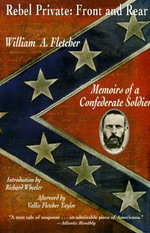 Rebel Private: Front and Rear : Memoirs of a Confederate Soldier - William A Fletcher