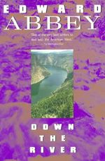 Down the River : Signet Classics (Paperback) - Edward Abbey
