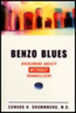 Benzo Blues : Overcoming Anxiety without Tranquilizers - Edward H. Drummond