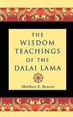 Wisdom Teachings of the Dalai Lama - Dalai Lama