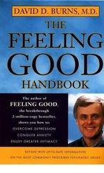 The Feeling Good Handbook - David D. Burns