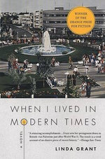 When I Lived in Modern Times - Linda Grant