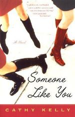 Someone Like You - Cathy Kelly