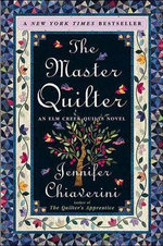 The Master Quilter : Elm Creek Quilts Series : Book 6 - Jennifer Chiaverini