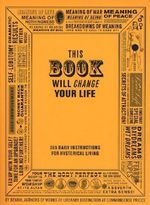This Book Will Change Your Life - Ben Carey