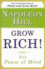 Grow Rich! with Peace of Mind : With Peace of Mind - Napoleon Hill