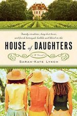 House of Daughters : House of Peine - Sarah-Kate Lynch
