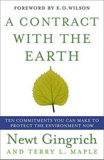 A Contract with the Earth - Dr. Newt Gingrich