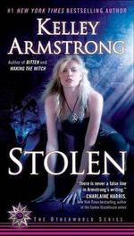 Stolen : Otherworld - Kelley Armstrong