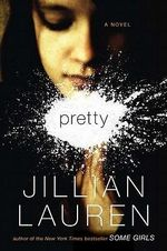 Pretty - Jillian Lauren