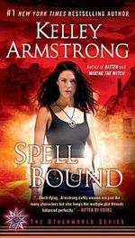 Spell Bound - Kelley Armstrong