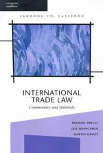 International Trade Law : Commentary and Materials : 2nd Edition - Michael Pryles