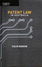 Patent Law in Australia - Colin Bodkin