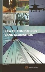 Law of Compulsory Land Acquisition - Marcus Jacobs