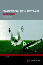Competition Law in Australia : Cases and Materials - Stephen Corones