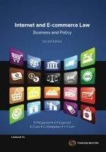 Internet and E-Commerce Law : Technology, Law and Policy - Brian Fitzgerald