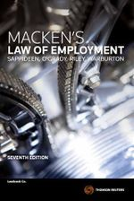 Macken's Law of Employment : 7th Edition - Carolyn Sappideen