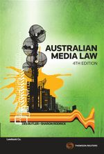 Australian Media Law : 4th Edition - Des Butler