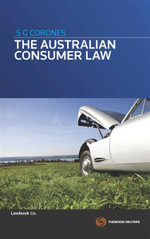 The Australian Consumer Law - Stephen Corones