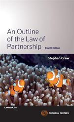An Outline of the Law of Partnerships - Stephen Graw